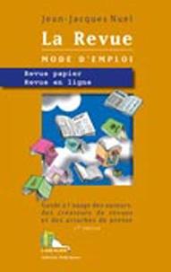 Jean-Jacques Nuel - La revue mode d'emploi - Revue papier, Revue en ligne.