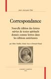 Jean-Jacques Olier - Correspondance - Nouvelle édition des lettres suivies de textes spirituels donnés comme lettres dans les éditions antérieures, en 2 volumes.