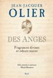 Jean-Jacques Olier - Des anges - Fragrances divines et odeurs suaves.