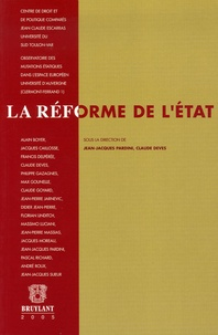 Jean-Jacques Pardini et Claude Devès - La réforme de l'Etat - Actes du Colloque international de Toulon ( 1er et  2 octobre 2004).