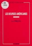 Jean-Jacques Perquel et Josette Peyrard - Les Bourses américaines.