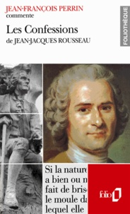 Jean-Jacques Perrin - Les Confessions de Jean-Jacques Rousseau.