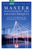 Jean-Jacques Pluchart - Management des grands projets.