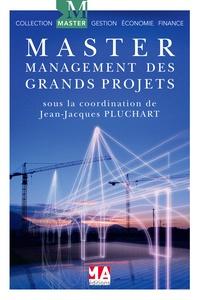 Jean-Jacques Pluchart - Management des grands projets.