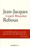Jean-Jacques Reboux - L'esprit Bénuchot.