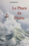 Jean-Jacques Reboux - Le phare du diable.