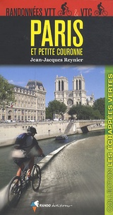 Jean-Jacques Reynier - Paris et petite couronne - Randonnées VTT & VTC.