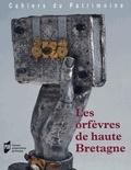 Jean-Jacques Rioult et Sophie Vergne - Les orfèvres de haute Bretagne.