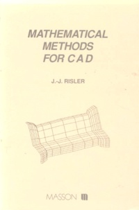 MATHEMATICAL METHODS FOR CAD. Edition en anglais.pdf