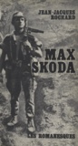 Jean-Jacques Rochard - Max Skoda.