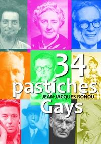 Jean-Jacques Ronou - 34 pastiches gays.