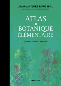 Jean-Jacques Rousseau - Atlas de botanique élémentaire.