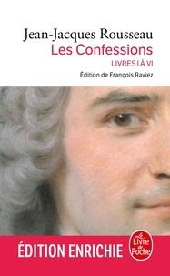 Jean-Jacques Rousseau - Confessions ( Confessions, Tome 1 nouvelle édition 2012).