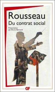 Jean-Jacques Rousseau - Du contrat social.