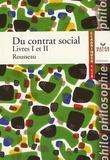 Jean-Jacques Rousseau - Du contrat social - Livres I et II.