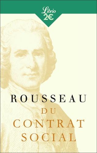 Du contrat social. Ou Principes du droit politique