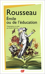 Jean-Jacques Rousseau - Emile ou de l'éducation.