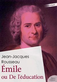 Jean-Jacques Rousseau - Émile ou De l'éducation.