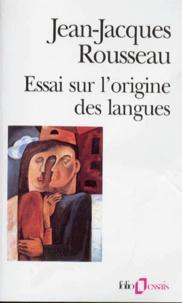Jean-Jacques Rousseau - Essai sur l'origine des langues où il est parlé de la mélodie et de l'imitation musicale.
