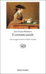 Jean-Jacques Rousseau - Il contratto sociale.