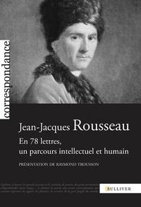 Deedr.fr Jean-Jacques Rousseau - En 78 lettres, un parcours intellectuel et humain Image