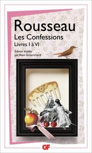 Jean-Jacques Rousseau - Les Confessions - Livres I et VI.
