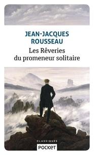 Téléchargement d'ebooks Ipod Les rêveries du promeneur solitaire 9782266286183 PDB (Litterature Francaise) par Jean-Jacques Rousseau