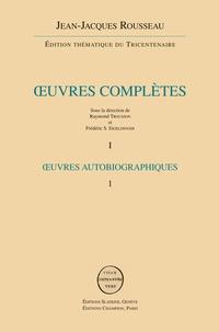 Oeuvres complètes - Volumes 1-2, Oeuvres autobiographiques, Confessions.pdf