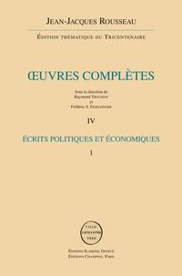 Oeuvres complètes - Volume 4, Ecrits politiques et économiques 1.pdf