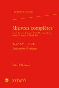 Jean-Jacques Rousseau - Oeuvres complètes - Tome 15, Dictionnaire de musique.