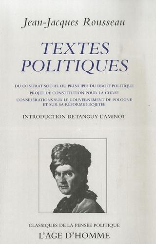 Jean-Jacques Rousseau - Textes politiques.