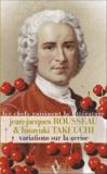 Jean-Jacques Rousseau et Hisayuki Takeuchi - Variations sur la cerise - Sushi à la griotte, omelette blanche parfumée aux cerises et à l'orange & oublie à la parisienne.