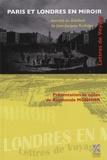 Jean-Jacques Rutlidge - Paris et Londres en miroir - Lettres de voyage extraites du Babillard de Jean-Jacques Rutlidge.