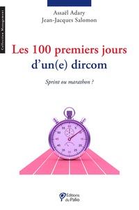 Jean-Jacques Salomon et Assaël Adary - Les 100 premiers jours d'un(e) dircom - Sprint ou marathon ?.
