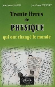 Trente livres de physique qui ont changé le monde.pdf