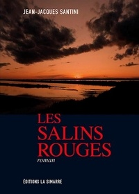 Jean-Jacques Santini - Les salins rouges.