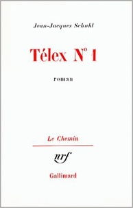 Jean-Jacques Schuhl - Télex n° 1.