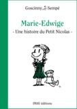 """Jean-Jacques Sempé et René Goscinny - Marie-Edwige - Une histoire extraite de """"""""Le Petit Nicolas et les copains""""""""."""