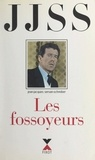 Jean-Jacques Servan-Schreiber et Manuel Bidermanas - Passions (2) - Les fossoyeurs.