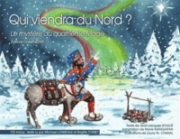 Jean-Jacques Soullié - Qui viendra du Nord ? - Le mystère du quatrième mage. 1 CD audio