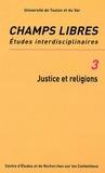 Jean-Jacques Sueur - Champs Libres N° 3 : Justice et religions.