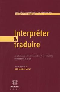 Jean-Jacques Sueur - Interpréter et traduire.