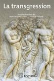 Jean-Jacques Sueur et Pascal Richard - La transgression.