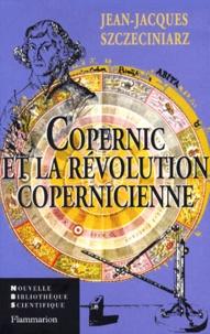 Jean-Jacques Szczeciniarz - Copernic et le mouvement de la Terre.