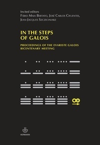 Jean-Jacques Szczeciniarz et José-Carlos Cifuentes - In the steps of Galois - Proceedings of the Evarist Galois Bicentenary Meeting.