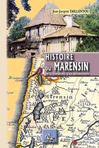 Jean-Jacques Taillentou - Histoire du Marensin - De l'Antiquité à la Révolution.