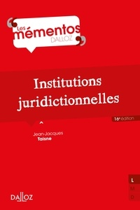 Jean-Jacques Taisne - Institutions juridictionnelles.