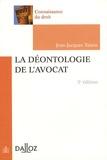 Jean-Jacques Taisne - La déontologie de l'avocat.