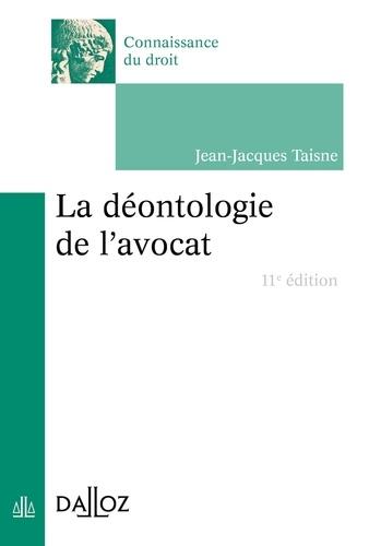 La déontologie de l'avocat 11e édition