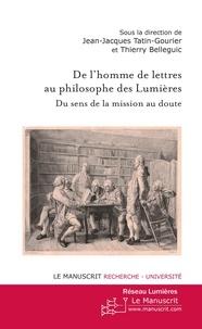 Jean-Jacques Tatin-Gourier - De l'homme de lettres au philosophe des lumières.
